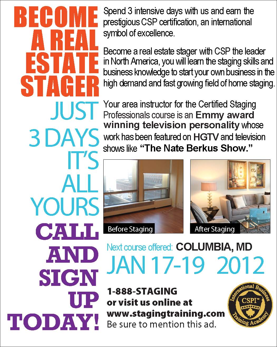 LAS VEGAS HOME STAGING COURSE BECOME A REAL ESTATE STAGER CERTIFIED PROFESSIONALS CLASS FEBRUARY 4 6 2012 IN VEGASNV