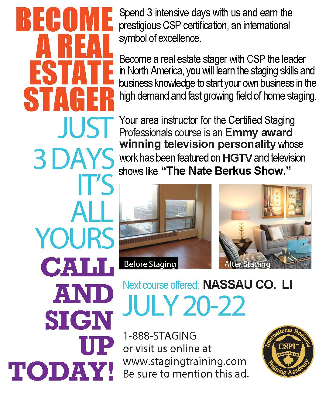 LONG ISLAND NEW YORK HOME STAGING COURSE Certified Staging Professionals 3 Day Certification Course July 20 22 2013